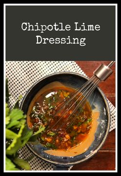 Chipotle Lime Dressing -- spicy and tart made with cilantro, lime juice, chipotle