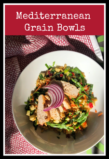 Mediterranean Grain Bowls - healthy, ancient grain bowl with veggies and roasted chicken